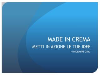 MADE IN CREMA