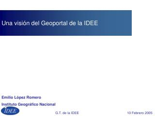 Una visi�n del Geoportal de la IDEE