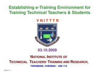 Establishing e-Training Environment for Training Technical Teachers & Students