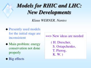 Models for RHIC and LHC: New Developments