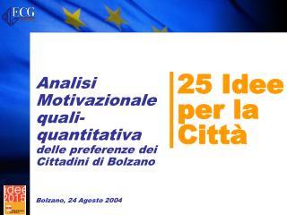 25 Idee per la Citt�
