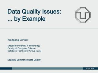Data Quality Issues: ... by Example