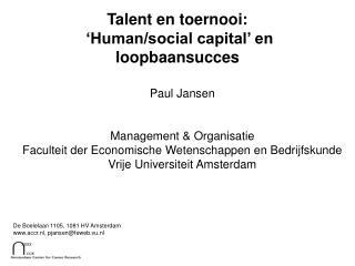 Talent en toernooi:  'Human/social capital' en loopbaansucces