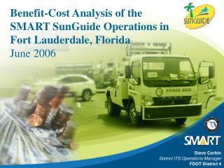 Benefit-Cost Analysis of the SMART SunGuide Operations in Fort Lauderdale, Florida June 2006