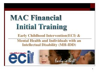 Early Childhood Intervention(ECI) &