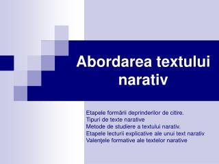 Abordarea textului  narativ
