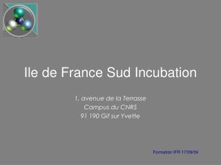 Ile de France Sud Incubation