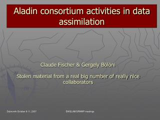 Aladin consortium activities in data assimilation