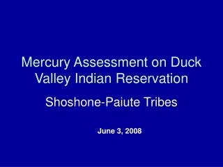 Mercury Assessment on Duck Valley Indian Reservation