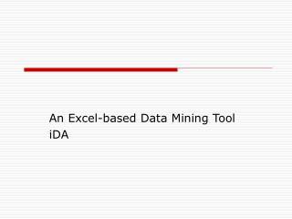 An Excel-based Data Mining Tool iDA