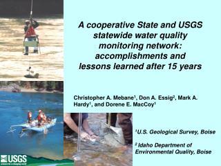 1 U.S. Geological Survey, Boise 2  Idaho Department of Environmental Quality, Boise