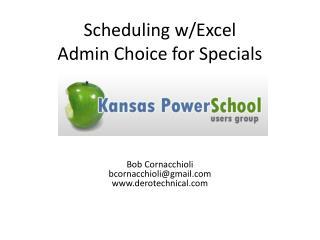 Scheduling w/Excel