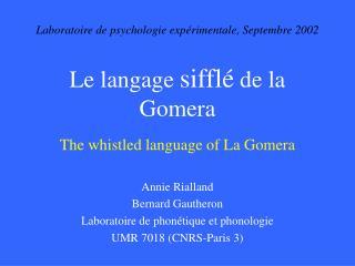 Le langage siffl  de la Gomera