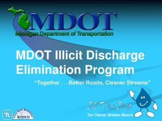 MDOT Illicit Discharge Elimination Program
