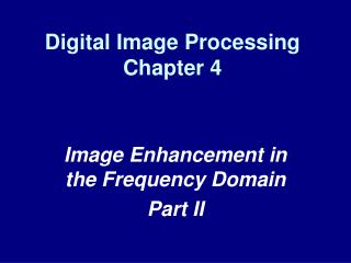 Digital Image Processing Chapter 4