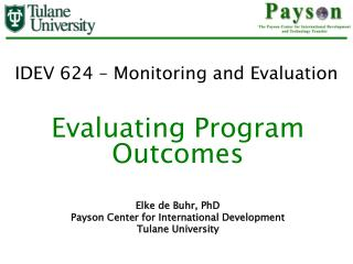 IDEV 624 � Monitoring and Evaluation