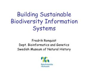 Building Sustainable Biodiversity Information Systems