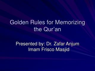 Golden Rules for Memorizing the Qur'an
