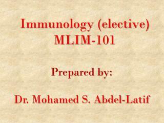 Immunology (elective) MLIM-101