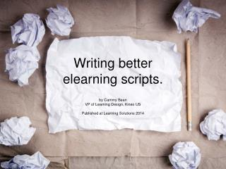 Writing better elearning scripts.