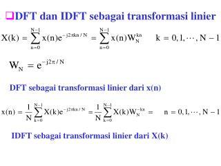 DFT dan IDFT sebagai transformasi linier
