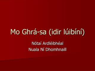 Mo Ghrá-sa (idir lúibíní)