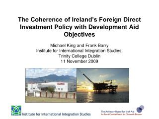 Introduction to Policy Coherence Foreign Direct Investment Foreign Direct Investment and Aid