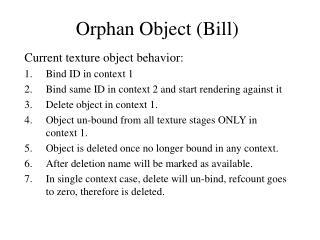 Orphan Object (Bill)