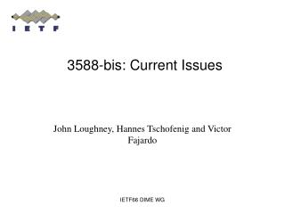 3588-bis: Current Issues
