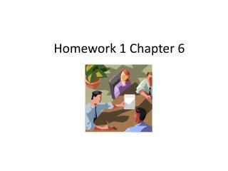 Homework 1 Chapter 6