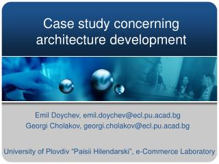 Case study concerning architecture development