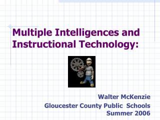 Walter McKenzie Gloucester County Public  Schools  Summer 2006