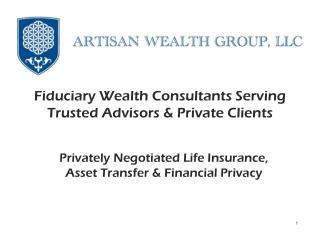 Privately Negotiated Life Insurance, Asset Transfer & Financial Privacy