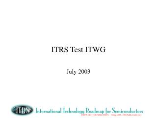 ITRS Test ITWG