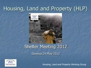 Housing, Land and Property (HLP)