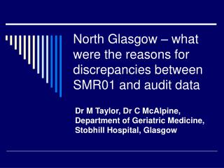North Glasgow – what were the reasons for discrepancies between SMR01 and audit data