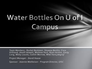 Water Bottles On U of I Campus