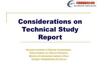 Considerations on Technical Study Report
