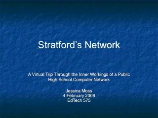 Stratford's Network