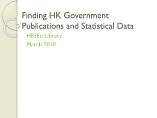 Finding HK Government Publications and Statistical Data
