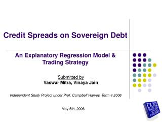 Credit Spreads on Sovereign Debt   An Explanatory Regression Model   Trading Strategy