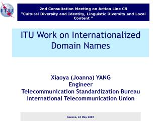 ITU Work on Internationalized Domain Names