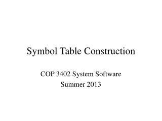 Symbol Table Construction