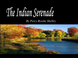 The Indian Serenade