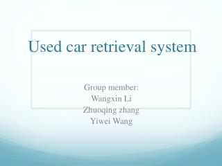 Used car retrieval system