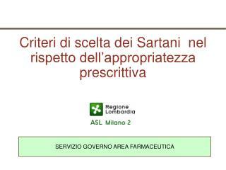 Criteri di scelta dei Sartani  nel rispetto dell'appropriatezza prescrittiva