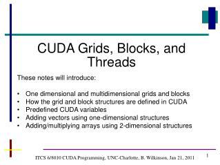 ITCS 6/8010 CUDA Programming, UNC-Charlotte, B. Wilkinson, Jan 21, 2011