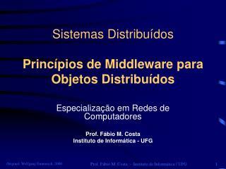 Sistemas Distribuídos Princípios de Middleware para Objetos Distribuídos