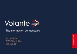 Transformación  de  mensajes 2014-08-08 OTN Tour 2014 México, DF