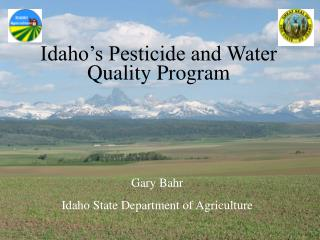 Idaho's Pesticide and Water Quality Program